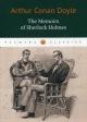 The Memories of Sherlock Holmes. Воспоминания Шерлока Холмса